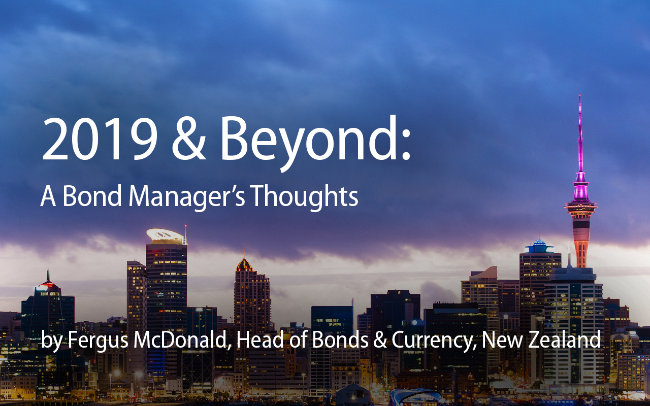 2019 & Beyond: A Bond Manager's Thoughts